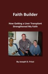 Faith Builder: How Getting a Liver Transplant Strengthened My Faith