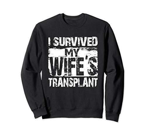 I Survived My Wife's Transplant Grunge Husband Caregiver Sweatshirt