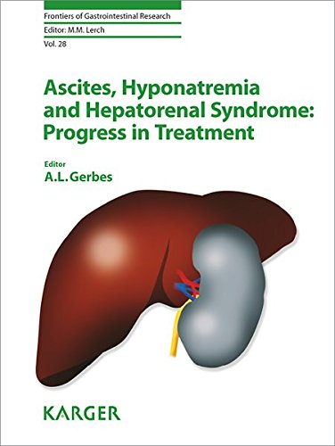 Ascites, Hyponatremia and Hepatorenal Syndrome: Progress in Treatment (Frontiers of Gastrointestinal Research, Vol. 28)