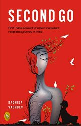 Second Go: First-hand account of a liver transplant recipient's journey in India