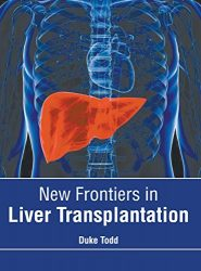 New Frontiers in Liver Transplantation