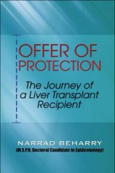 Offer of Protection: The Journey of a Liver Transplant Recipient