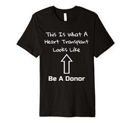 This Is What A Heart Transplant Looks Like Shirt