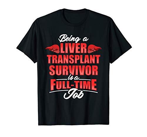 Liver Transplant Survivor Job Organ Warrior Gifts DA1 T-Shirt
