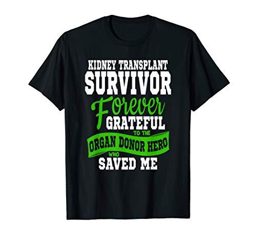 Kidney Transplant T Shirt Organ Recipient Survivor Gift