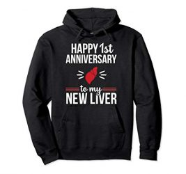 Funny Liver Transplant Survivor Anniversary Surgery Gift Pullover Hoodie