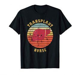 Liver Transplant Nurse T-Shirt